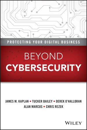 Beyond Cybersecurity: Protecting Your Digital Business  (1119026903) cover image