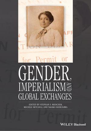 Gender, Imperialism and Global Exchanges