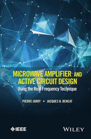 Microwave Amplifier and Active Circuit Design Using the Real Frequency Technique (1119073103) cover image