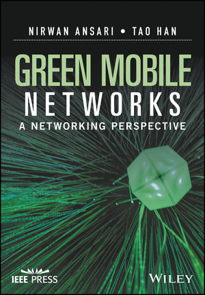 Green Mobile Networks: A Networking Perspective (1119125103) cover image