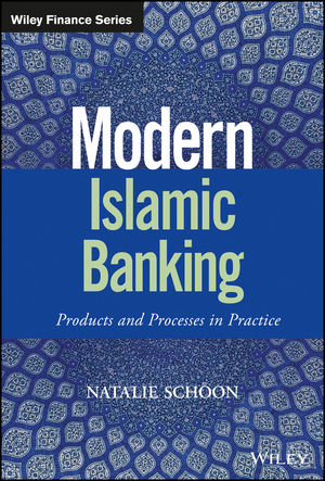 Modern Islamic Banking: Products and Processes in Practice