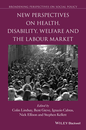 New Perspectives on Health, Disability, Welfare and the Labour Market (1119145503) cover image