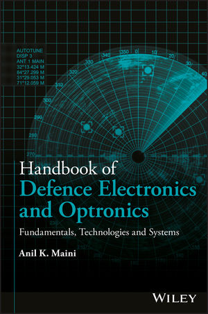 Handbook of Defence Electronics and Optronics: Fundamentals, Technologies and Systems (1119184703) cover image