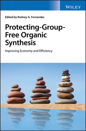 Protecting-Group-Free Organic Synthesis: Improving Economy and Efficiency