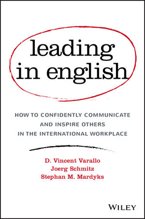 Leading in English: How to Confidently Communicate and Inspire Others in the International Workplace (1119361303) cover image