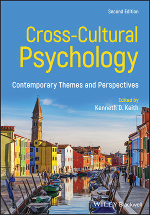 Cross-Cultural Psychology: Contemporary Themes and Perspectives, 2nd Edition