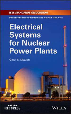 Electrical Systems for Nuclear Power Plants | Electric Power Systems