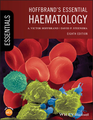 Hoffbrand's Essential Haematology, 8th Edition