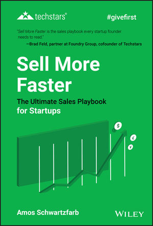 Sell More Faster: The Ultimate Sales Playbook for Start-Ups