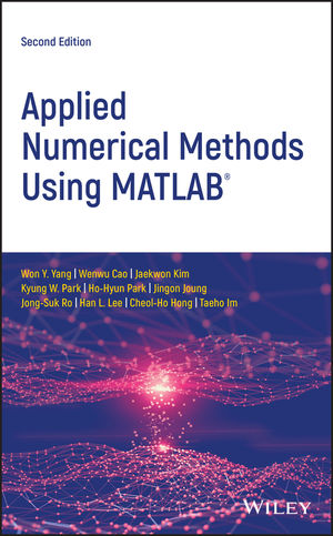 Applied Numerical Methods Using MATLAB, 2nd Edition