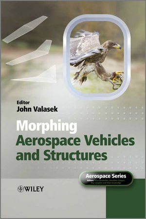 Morphing Aerospace Vehicles and Structures (1119940303) cover image
