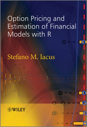 Option Pricing and Estimation of Financial Models with R (1119990203) cover image