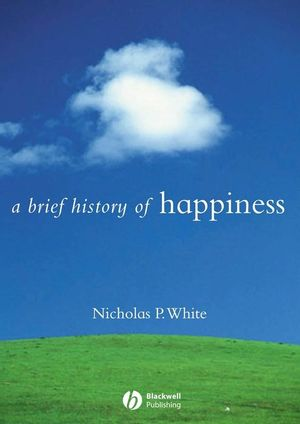 A Brief History of Happiness