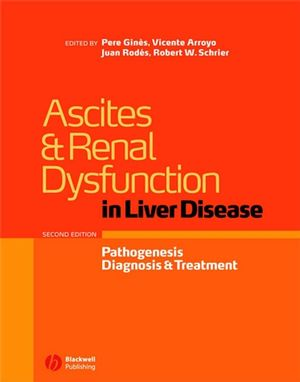 Ascites and Renal Dysfunction in Liver Disease: Pathogenesis, Diagnosis, and Treatment, 2nd Edition (1405143703) cover image