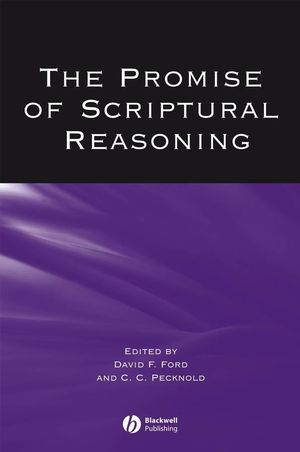 The Promise of Scriptural Reasoning (1405146303) cover image