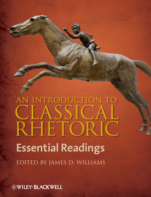 An Introduction to Classical Rhetoric: Essential Readings (1405158603) cover image