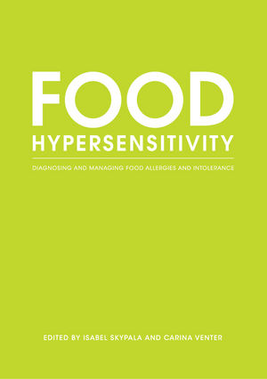 Food Hypersensitivity: Diagnosing and Managing Food Allergies and Intolerance (1444312103) cover image