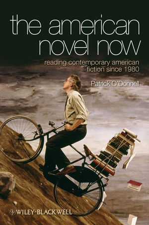 The American Novel Now: Reading Contemporary American Fiction Since 1980 (1444317903) cover image