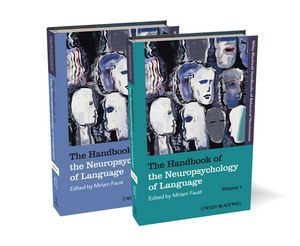 The Handbook of the Neuropsychology of Language, 2 Volume Set