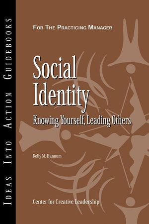 Social Identity: Knowing Yourself, Knowing Others