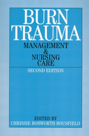 Burn Trauma: Management and Nursing Care, 2nd Edition (1861562403) cover image