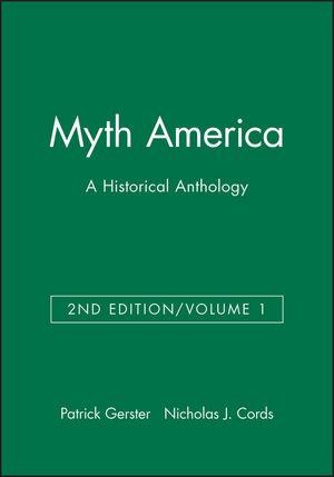 Myth America: A Historical Anthology, Volume 1, 2nd Edition