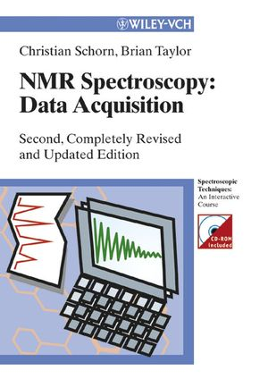 NMR-Spectroscopy: Data Acquisition, 2nd, Completely Revised and Updated Edition (3527310703) cover image