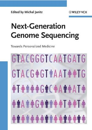 Next-Generation Genome Sequencing: Towards Personalized Medicine (3527320903) cover image