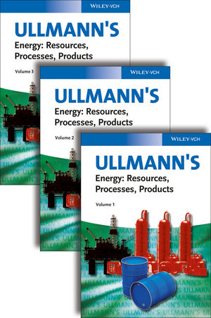 Ullmann's Energy: Resources, Processes, Products, 3 Volume Set