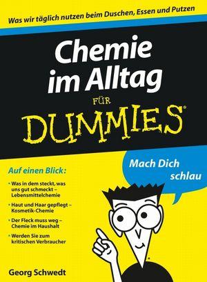 Chemie im Alltag für Dummies