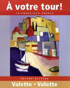 Á votre tour!: Intermediate French, 2nd Edition (EHEP000303) cover image