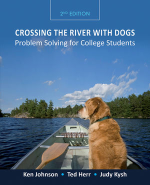 Crossing the River with Dogs: Problem Solving for College Students, 2nd Edition (EHEP002003) cover image