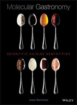 Molecular Gastronomy: Scientific Cuisine Demystified (EHEP002703) cover image