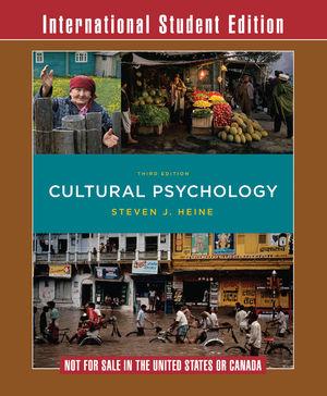 Cultural Psychology 3e International Student Edition