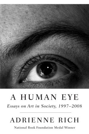 A Human Eye: Essays on Art in Society, 1997 - 2008