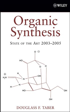 Organic Synthesis: State of the Art 2003 - 2005 (0470056304) cover image