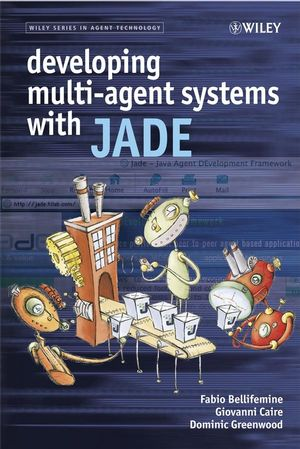 Developing Multi-Agent Systems with JADE (0470058404) cover image