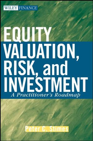 Equity Valuation, Risk and Investment: A Practitioner