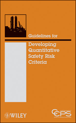 Guidelines for Developing Quantitative Safety Risk Criteria (0470261404) cover image
