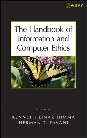 The Handbook of Information and Computer Ethics (0470281804) cover image