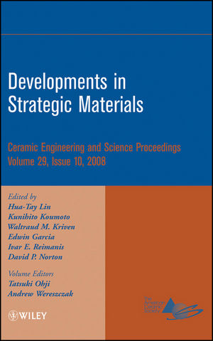 Developments in Strategic Materials: Ceramic Engineering and Science Proceedings, Volume 29, Issue 10 (0470345004) cover image