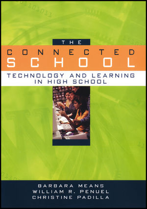 The Connected School: Technology and Learning in High School (0470409304) cover image