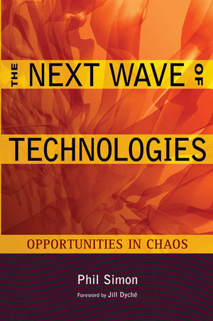 The Next Wave of Technologies: Opportunities in Chaos (0470587504) cover image