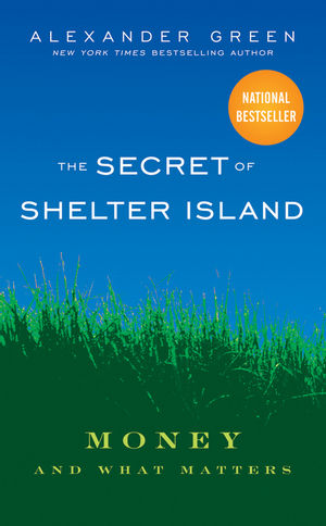 The Secret of Shelter Island: Money and What Matters