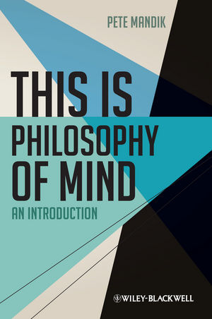 This is Philosophy of Mind: An Introduction (0470674504) cover image