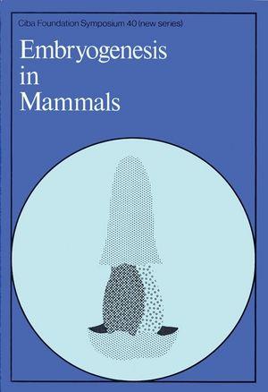 Embryogenesis in Mammals