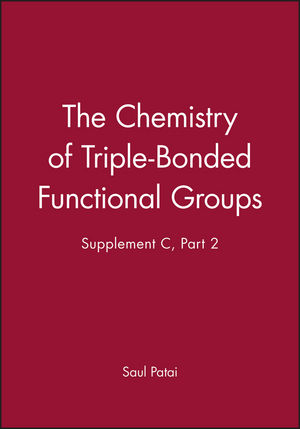 The Chemistry of Triple-Bonded Functional Groups, Supplement C, Part 2