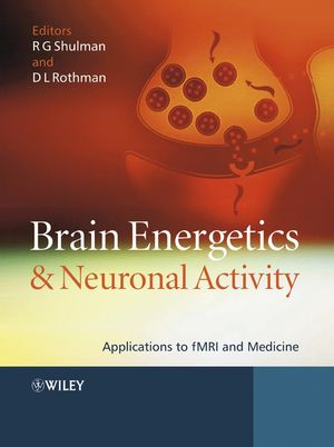 Brain Energetics and Neuronal Activity: Applications to fMRI and Medicine (0470847204) cover image