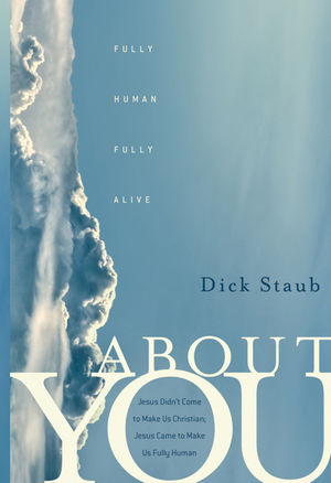 About You: Fully Human, Fully Alive (0470908904) cover image