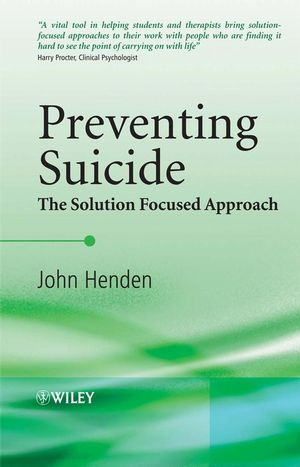 Preventing Suicide: The Solution Focused Approach